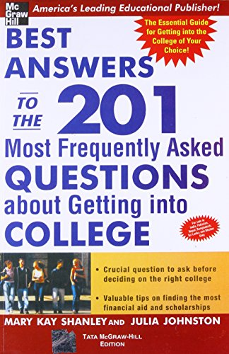 9780070600065: Best Answers To The 201 Most Frequently Asked Questions About Getting Into College
