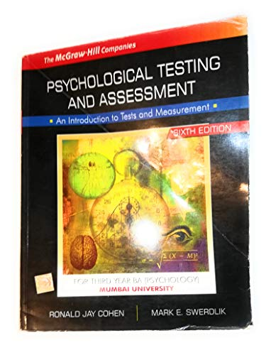 9780070600850: Psychological Testing and Assessment: An Introduction to Tests and Measurement Sixth Edition (For Third Year BA - Psychology Mumbai University) Edition: sixth