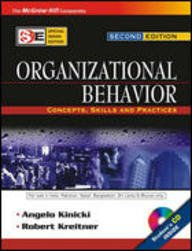 Organizational Behavior (Concepts, Skills & Practices,: Kinicki, Angelo; Kreitner, Robert