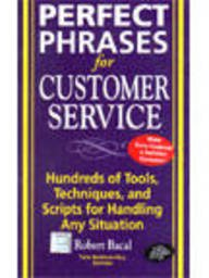 9780070601000: Perfect Phrases for Customer Service