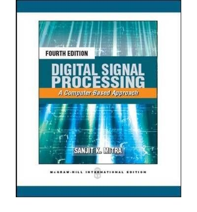9780070601093: Digital Signal Processing: A Computer Based Approach - International Edition Edition: Third