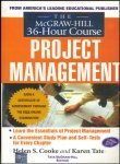9780070601178: The McGraw-Hill 36-Hour Project Management Course