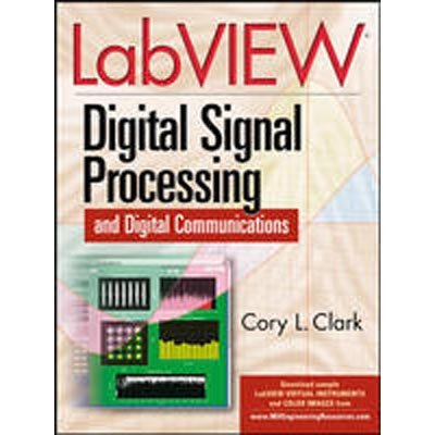 9780070601413: LabVIEW Digital Signal Processing: and Digital Communications