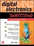 9780070601444: [ Digital Electronics Demystified [ DIGITAL ELECTRONICS DEMYSTIFIED BY Predko, Myke ( Author ) Feb-01-2005[ DIGITAL ELECTRONICS DEMYSTIFIED [ DIGITAL ELECTRONICS DEMYSTIFIED BY PREDKO, MYKE ( AUTHOR ) FEB-01-2005 ] By Predko, Myke ( Author )Feb-01-2005 Paperback
