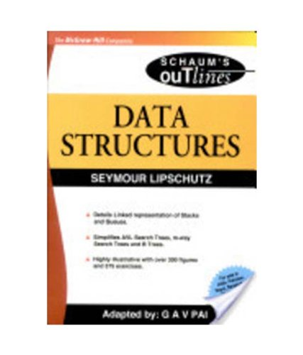 Data Structures (Special Indian Edition), (Schaum?s Outline Series): Seymour Lipschutz