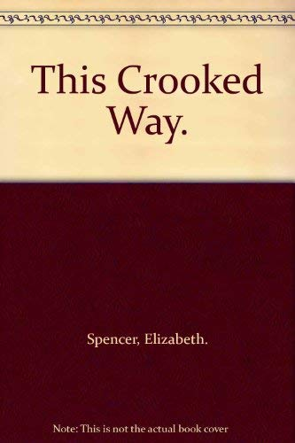 9780070601819: This Crooked Way.