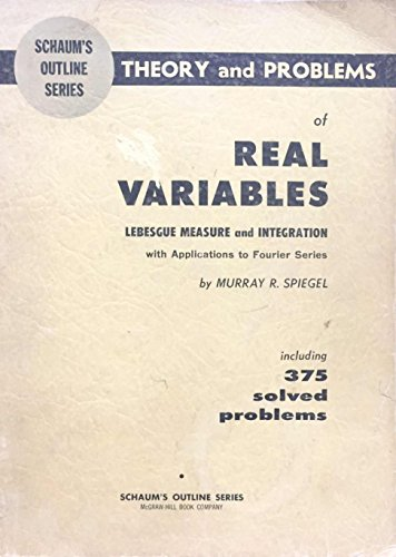 9780070602212: Schaum's Outline of Theory and Problems of Real Variables; Lebesgue Measure and Integration With Applications to Fourier Series,