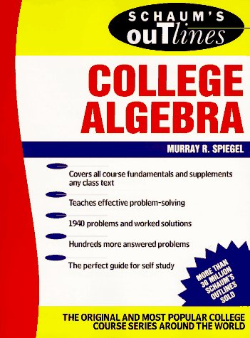 9780070602267: Schaum's Outline of Theory and Problems of College Algebra (Schaum's Outlines)