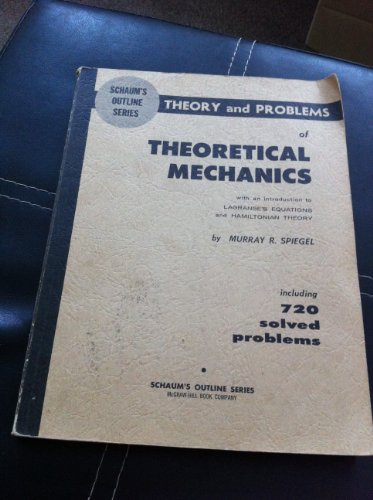 9780070602328: Schaum's Outline of Theory and Problems of Theoretical Mechanics