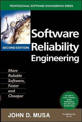 Software Reliability Engineering: More Reliable Software, Faster and Cheaper (Professional Software...