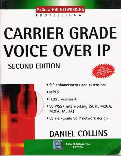 Carrier Grade Voice Over IP, Second Edition: Daniel Berrigan