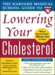 9780070603288: [(Harvard Medical School Guide to Lowering Your Cholesterol)] [Author: Mason W. Freeman] published on (March, 2005)