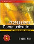 Professional Communication: For the UP Technical University: M. Ashraf Rizvi