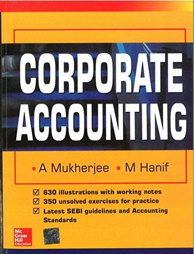 Corporate Accounting: Amitabha Mukherjee,Mohammed Hanif
