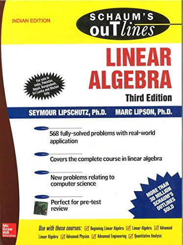 Linear Algebra (Schaum?s Outline Series), (Third Edition): Marc Lipson,Seymour Lipschutz