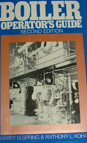 9780070605114: Boiler operator's guide: Boiler construction, operation, inspection, maintenance, and repair, with typical boiler questions and answers for plant, operating, and maintenance engineers