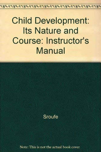9780070605725: Child Development: Its Nature and Course: Instructor's Manual