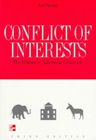 9780070605794: Conflict of Interests: The Politics of American Education