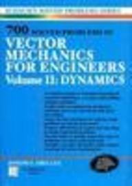 9780070605954: 700 SOLVED PROBLEMS IN VECTOR MECHANICS FOR ENGINEERS VOL. II: DYNAMICS (SCHAUM'S OUTLINE SERIES)