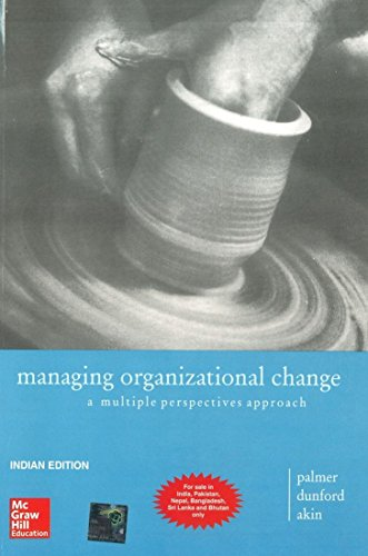 9780070606302: Managing Organizational Change: A Multiple Perspectives Approach