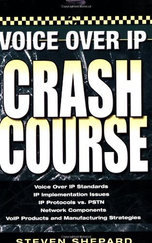 Voice Over IP Crash Course: Steven Shepard