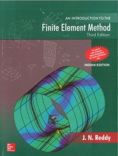 Introduction To Finite Element Method, 3Ed: Reddy