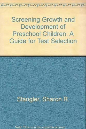 9780070607804: Screening Growth and Development of Preschool Children: A Guide for Test Selection