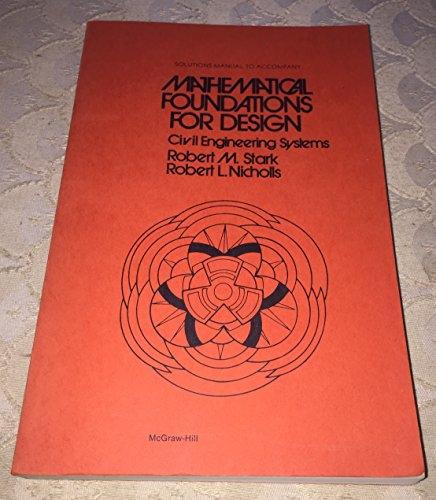 9780070608597: Solutions manual to accompany Mathematical foundations for design: Civil engineering systems