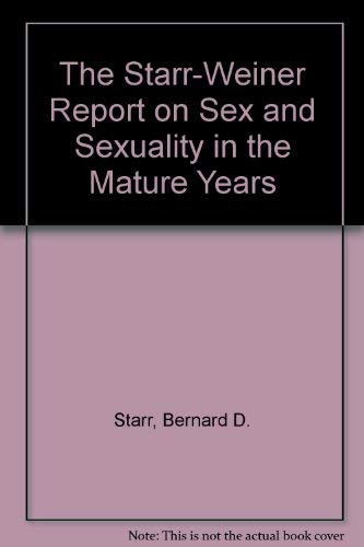 9780070608788: The Starr-Weiner Report on Sex and Sexuality in the Mature Years