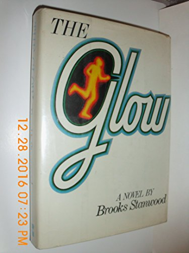 9780070608795: The Glow