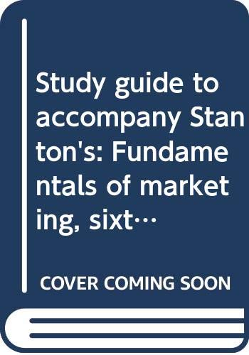 9780070608931: Study guide to accompany Stanton's: Fundamentals of marketing, sixth edition