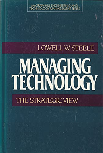 9780070609365: Managing Technology: The Strategic View (Mcgraw-Hill Engineering and Technology Management Series)