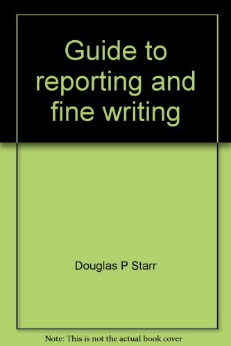 9780070610309: Guide to reporting and fine writing
