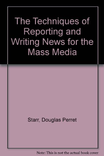 9780070610453: The Techniques of Reporting and Writing News for the Mass Media