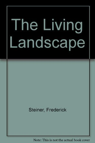 9780070611337: The Living Landscape: An Ecological Approach to Landscape Planning