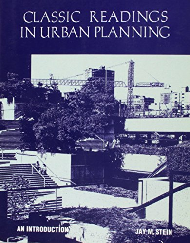 Classic Readings in Urban Planning : An: Alan A. Altshuler;
