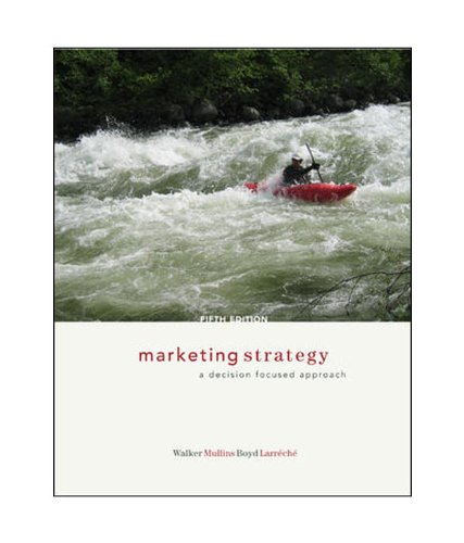 Danny Reed Construction: Marketing Strategy 7Th Edition By Orville Walker And John