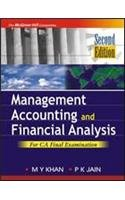Management Accounting and Financial Analysis: For CA: M.Y. Khan,P.K. Jain