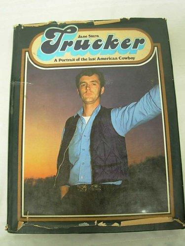 9780070612013: Trucker: A portrait of the last American cowboy