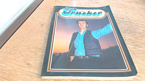 9780070612020: Title: Trucker A portrait of the last American cowboy
