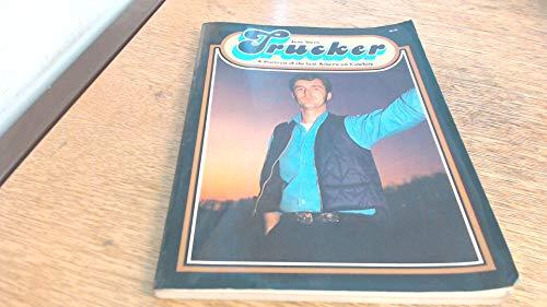 9780070612020: Trucker: A portrait of the last American cowboy