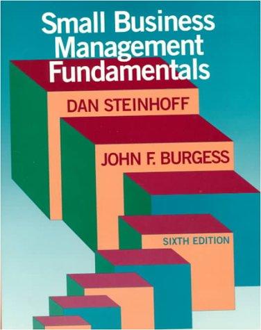 Small Business Management Fundamentals: John F. Burgess;