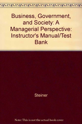 9780070612273: Business, Government, and Society: A Managerial Perspective: Instructor's Manual/Test Bank