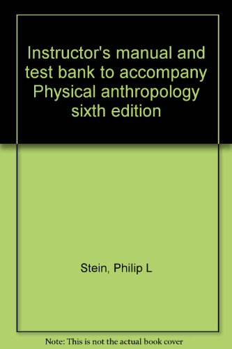9780070612549: Instructor's manual and test bank to accompany Physical anthropology sixth edition