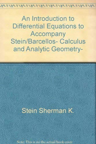 9780070612556: An Introduction to Differential Equations to Accompany Stein/Barcellos- Calculus and Analytic Geometry-