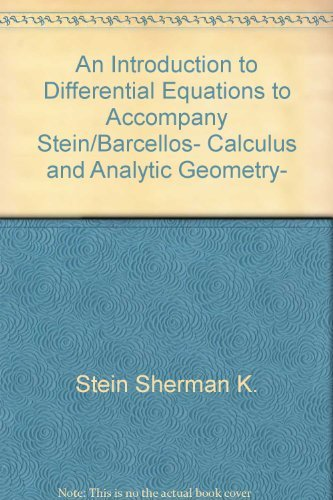 9780070612556: An introduction to differential equations to accompany Stein/Barcellos, Calculus and analytic geometry, fifth edition