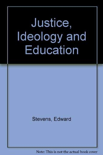 9780070612679: Justice, Ideology, and Education: An Introduction to the Social Foundations of Education