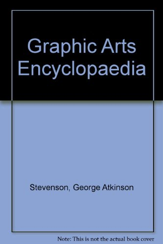 Graphic Arts Encyclopedia: George A. Stevenson