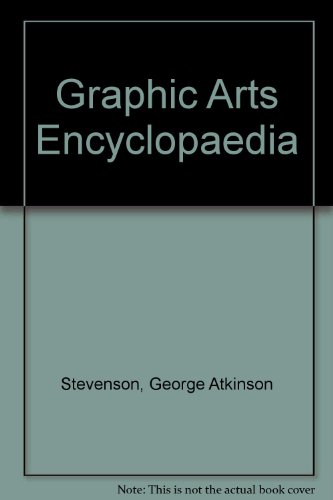 Graphic Arts Encyclopaedia: George Atkinson Stevenson