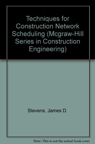 9780070612914: Techniques for Construction Network Scheduling (Mcgraw-Hill Series in Construction Engineering)